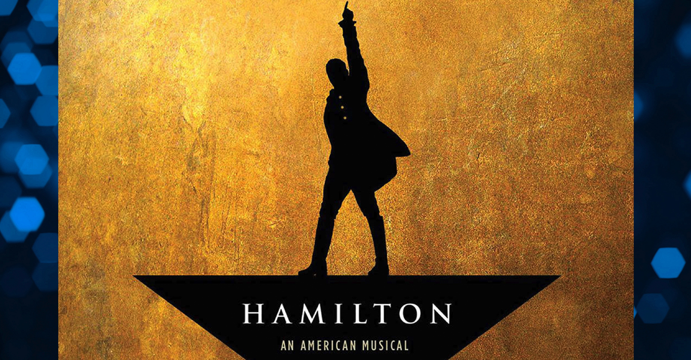 """THEATRE REVIEW: """"Hamilton"""" is highly entertaining and historically provacative - BlackPressUSA"""
